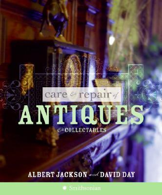 Care & Repair of Antiques and Collectables