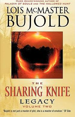 The The Sharing Knife: Legacy Legacy Bk. 2