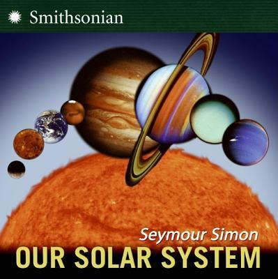 Our Solar System Smithsonian Institution Revised Edition