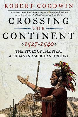 Crossing the Continent, 1527-1540