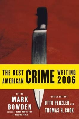 The Best American Crime Writing 2006