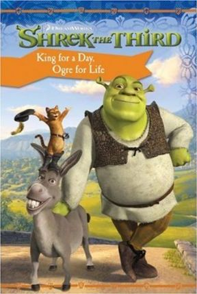 Shrek the Third: King for a Day, Ogre for Life