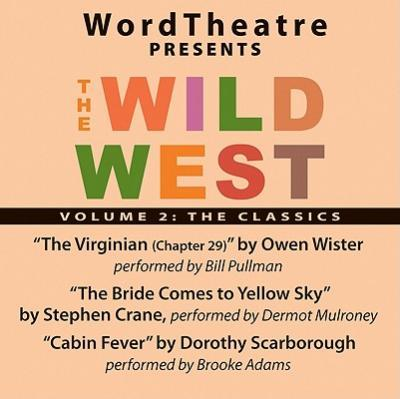 Wordtheatre: The Wild West Vol 2
