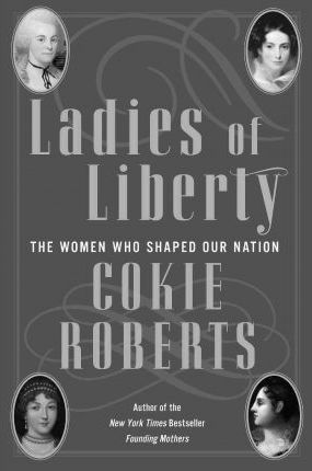 Ladies of Liberty LP  The Women Who Shaped Our Nation