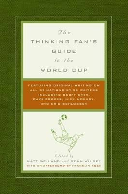 The Thinking Fan's Guide to the World Cup