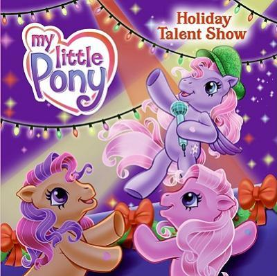 My Little Pony Holiday Talent Show