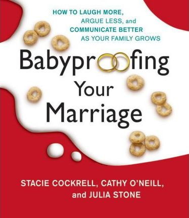 Baby Proofing Your Marriage