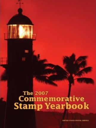 The 2007 Commemorative Stamp Yearbook