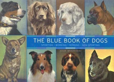 The Blue Book of Dogs