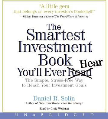 The Smartest Investment Book You'll Ever Read CD