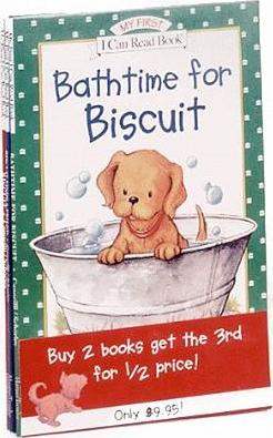 Bathtime for Biscuit, Biscuit Finds a Friend, and Biscuit