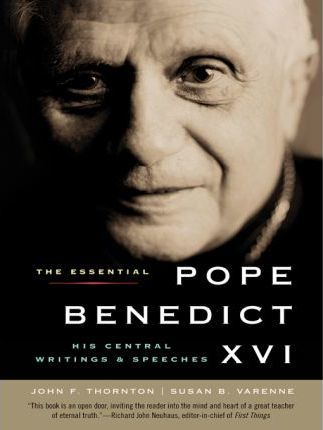 The Essential Pope Benedict XVI