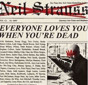 Everyone Loves You When You're Dead