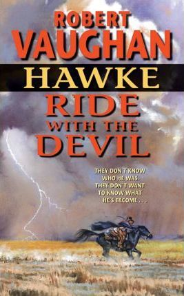 Hawke, Ride with the Devil