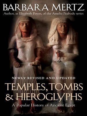 Temples, Tombs, and Hieroglyphs