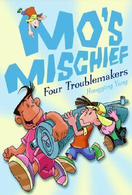 Mo's Mischief: Four Troublemakers