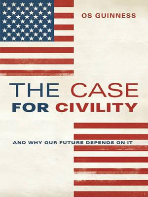 The Case for Civility