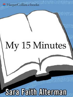 My 15 Minutes