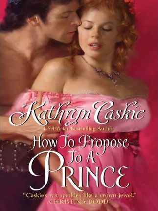 How to Propose to a Prince