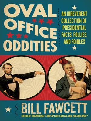 Oval Office Oddities