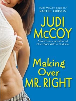 Making Over Mr. Right