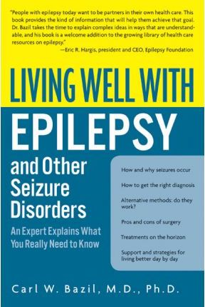 Living Well with Epilepsy and Other Seizure Disorders