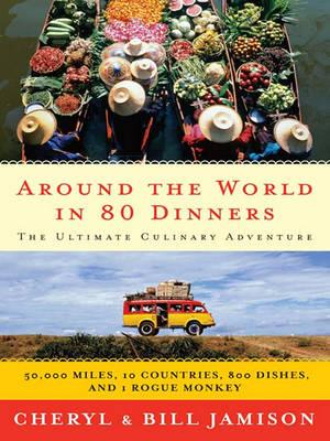 Around the World in 80 Dinners