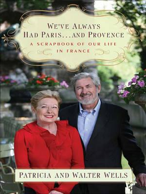 We'Ve Always Had Paris --- and Provence