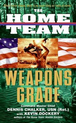 The Home Team: Weapons Grade