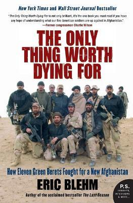 The Only Thing Worth Dying For