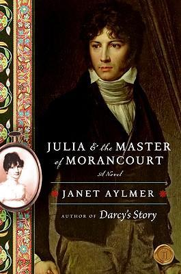 Julia and the Master of Morancourt