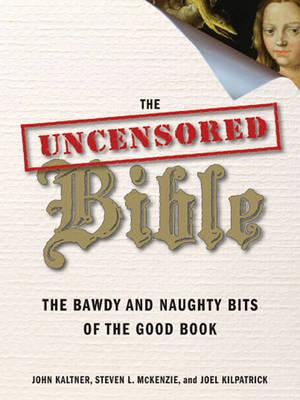 The Uncensored Bible