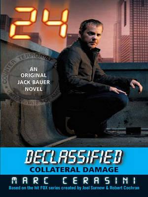 24 Declassified: Collateral Damage
