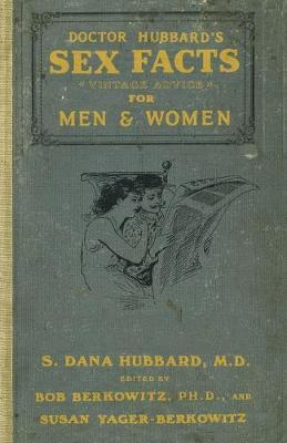 Dr. Hubbard's Sex Facts for Men and Women