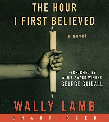 The Hour I First Believed Unabridged 10/720