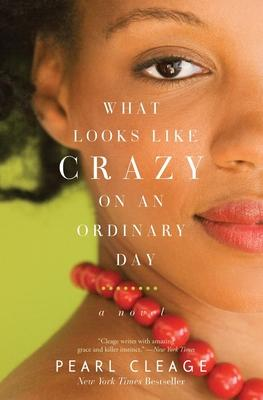 What Looks Like Crazy on an Ordinary Day