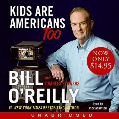 Kids Are Americans Too Low Price Unabridged CD