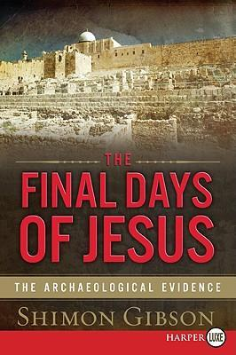 The Final Days of Jesus