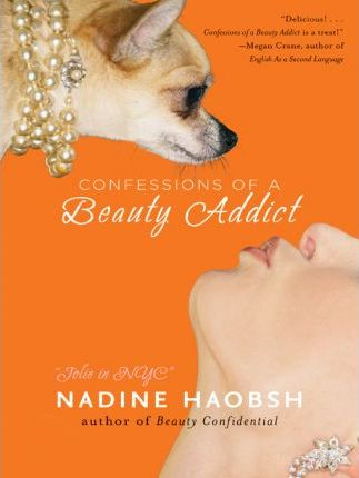 Confessions of a Beauty Addict
