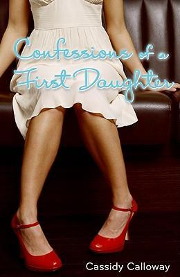 Confessions of a First Daughter