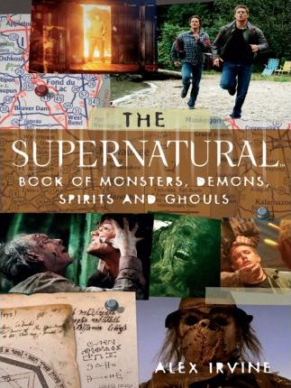 The Supernatural Book of Monsters, Spirits, Demons and Ghouls