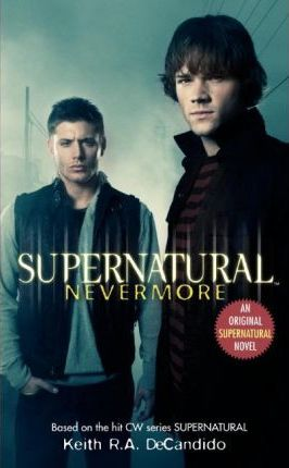 Supernatural: Nevermore