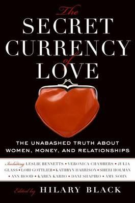 The Secret Currency of Love