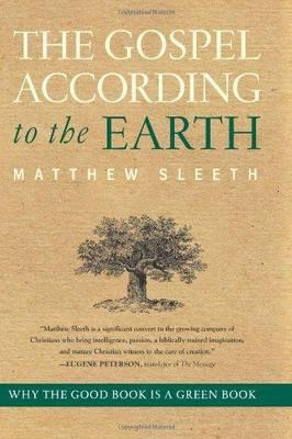 The Gospel According to the Earth