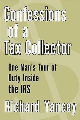 Confessions of a Tax Collector