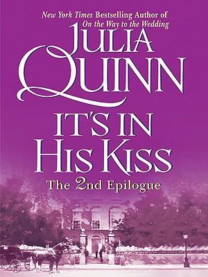 It's in His Kiss: The Epilogue II