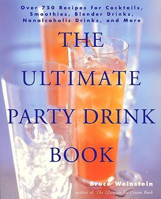 The Ultimate Party Drink Book