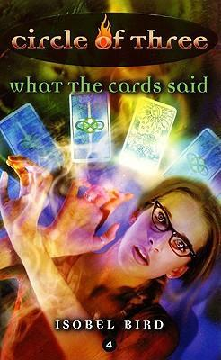 Circle of Three #4: What the Cards Said
