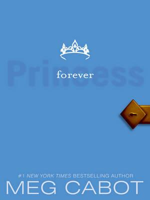 Princess Diaries, Volume X: Forever Princess