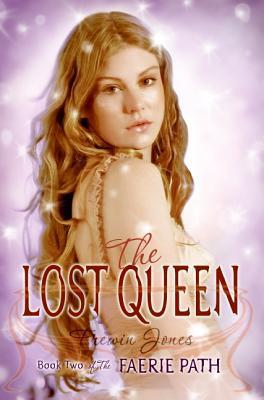 The Faerie Path #2: The Lost Queen